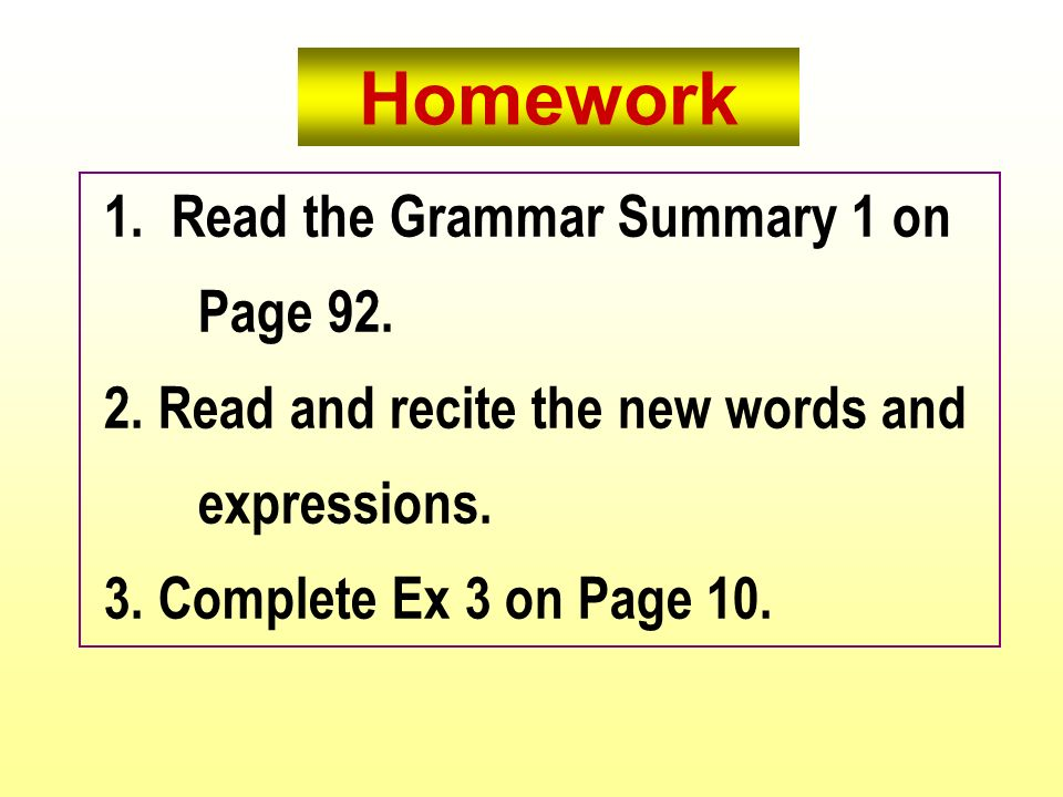 Homework 1. Read the Grammar Summary 1 on Page 92.