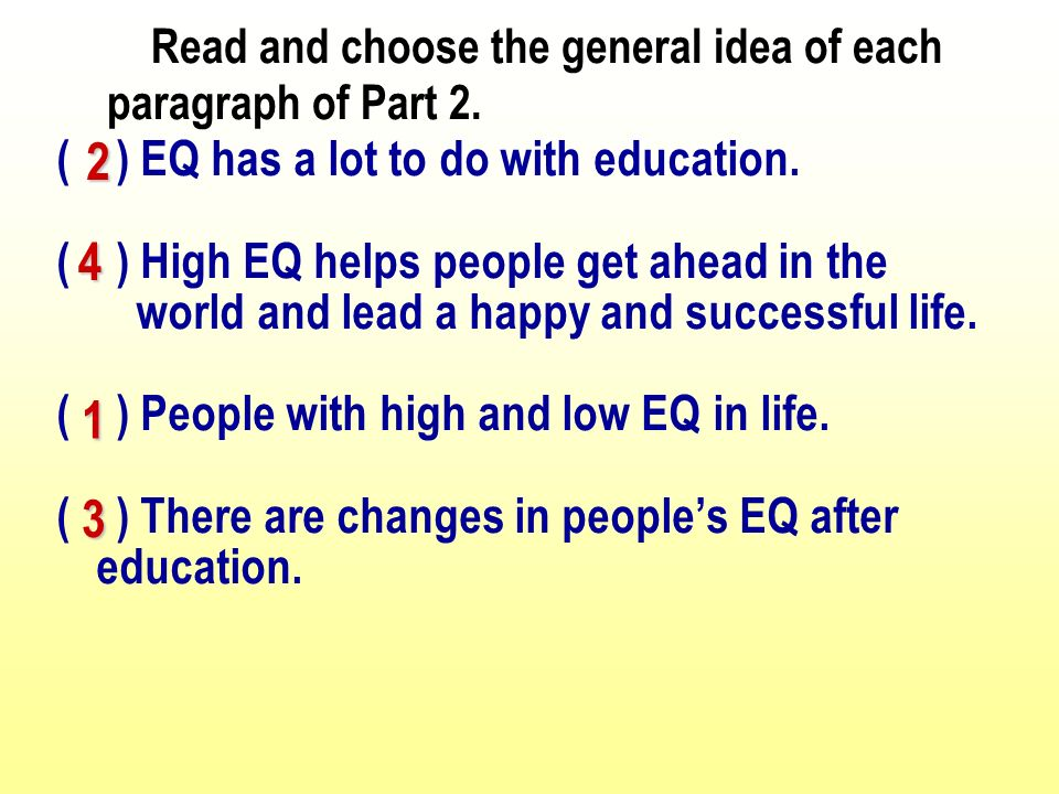 ( ) EQ has a lot to do with education.