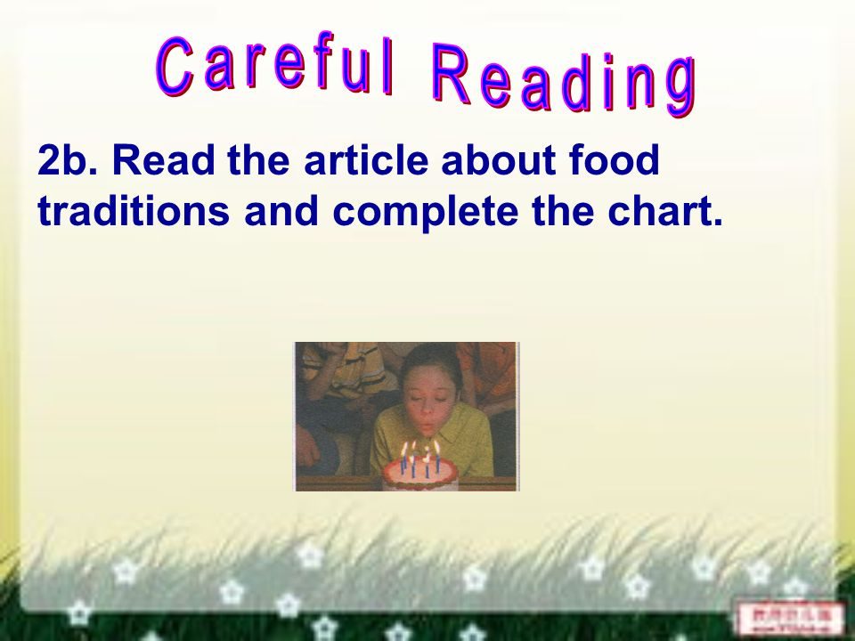 2b. Read the article about food traditions and complete the chart.