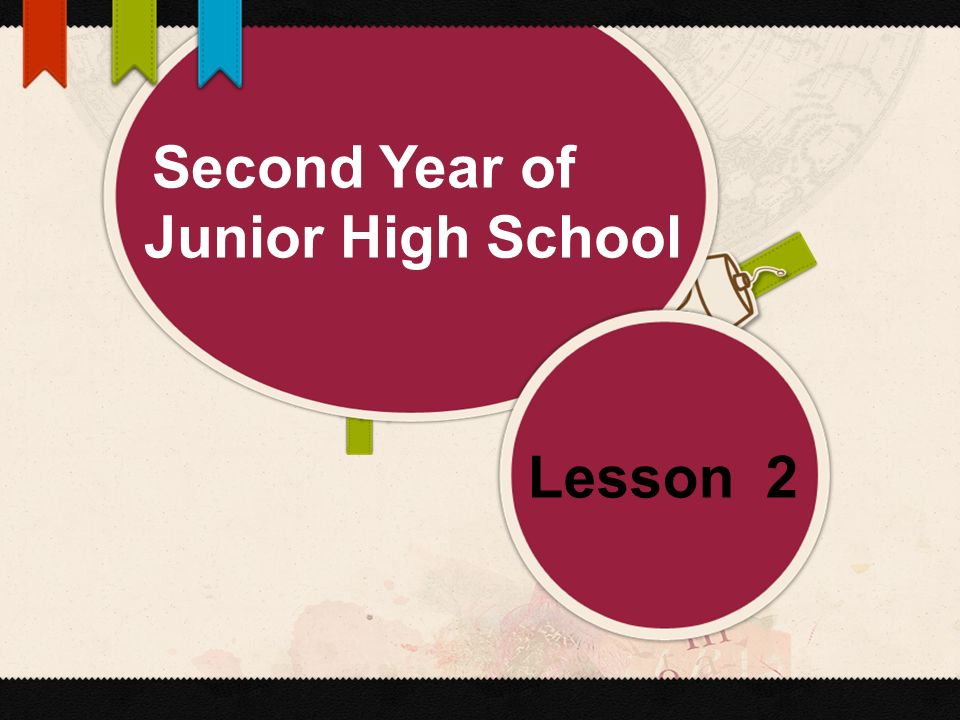 Second Year of Junior High School Lesson 2