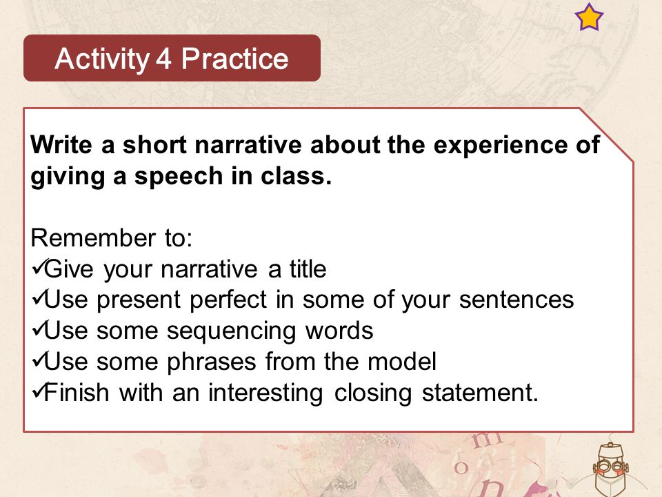 Write a short narrative about the experience of giving a speech in class.