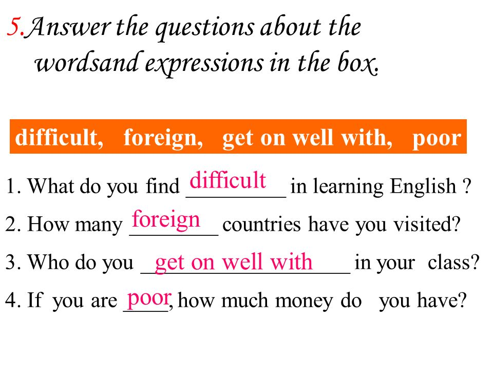 5.Answer the questions about the wordsand expressions in the box.