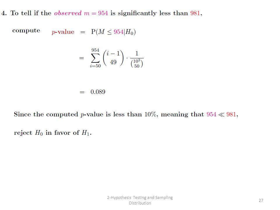 2-Hypothesis Testing and Sampling Distribution 27