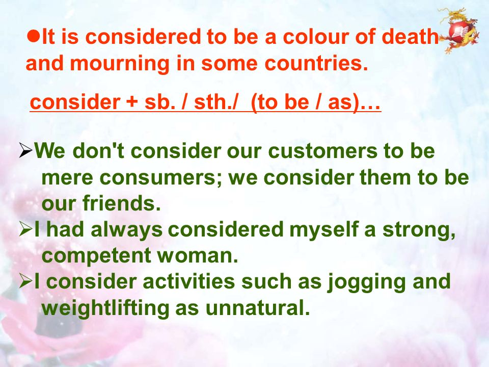 It is considered to be a colour of death and mourning in some countries.