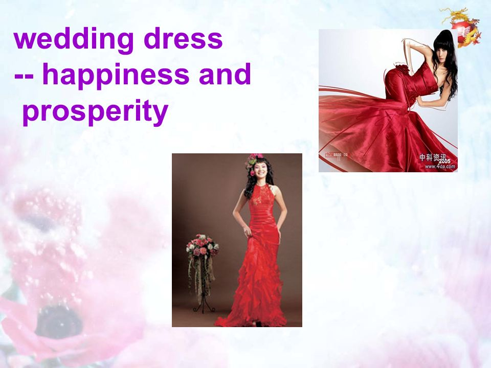 wedding dress -- happiness and prosperity