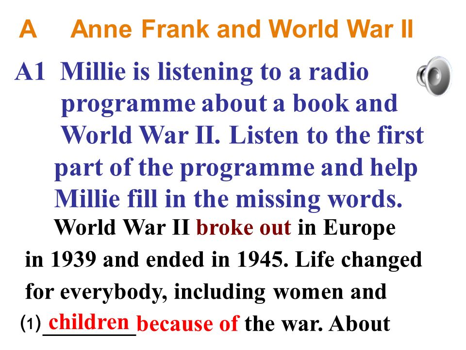 A1 Millie is listening to a radio programme about a book and World War II.