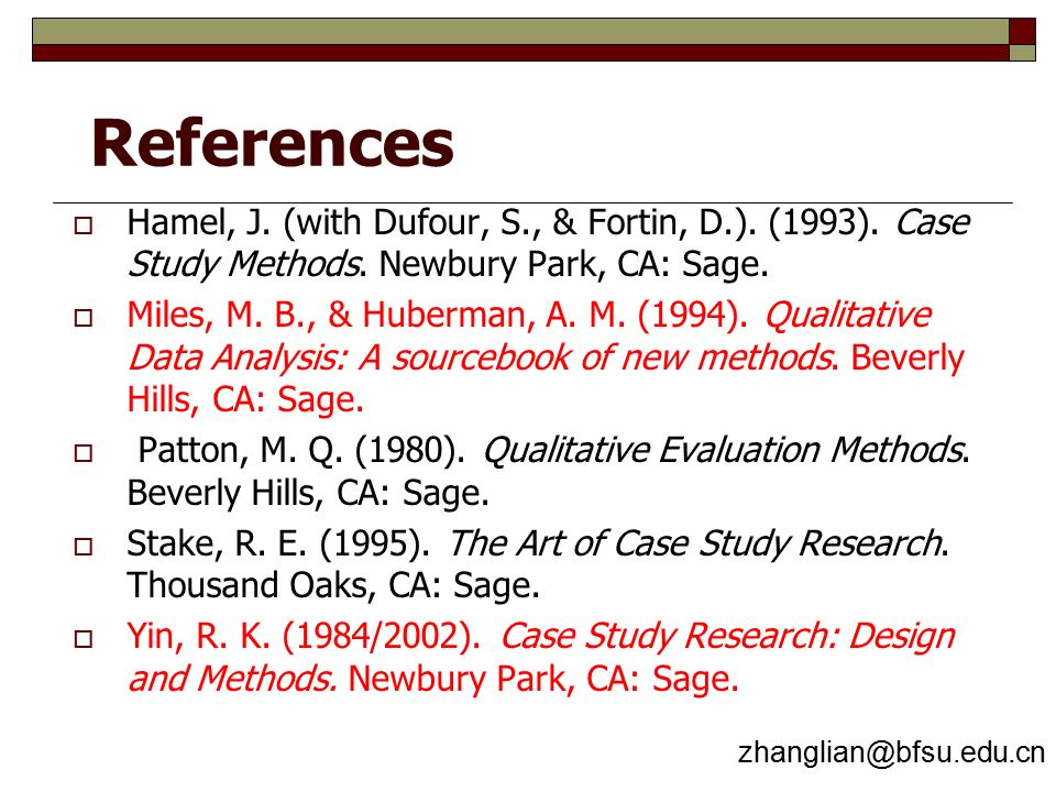 References  Hamel, J. (with Dufour, S., & Fortin, D.).
