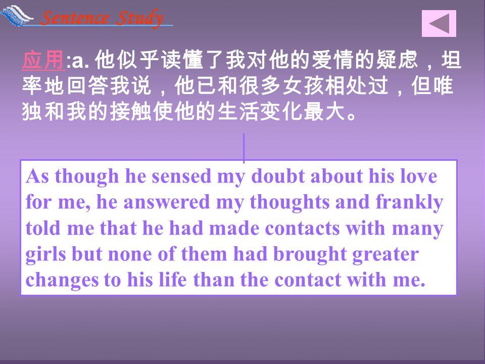 原句 : As though she is a mind reader(seems to sense my thoughts), Mrs.