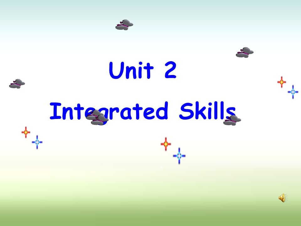 Unit 2 Integrated Skills