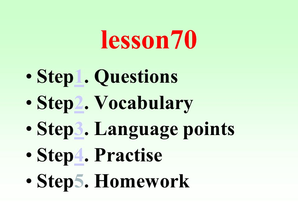 lesson70 Step1. Questions1 Step2. Vocabulary2 Step3.