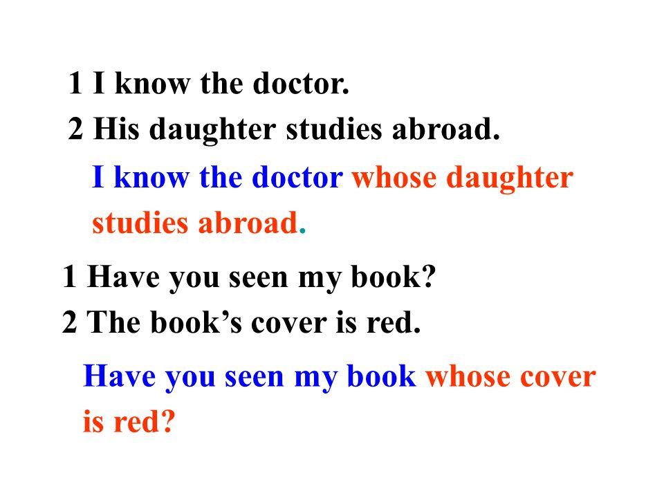 1 I know the doctor. 2 His daughter studies abroad.