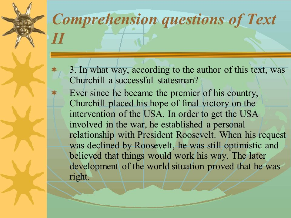Comprehension questions of Text II  2.