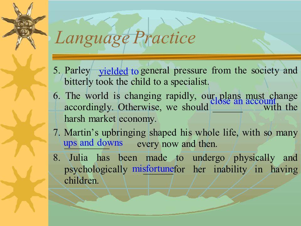 Language Practice  1.