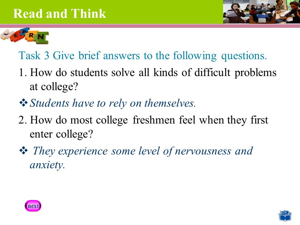 Read and Think Task 3 Give brief answers to the following questions.