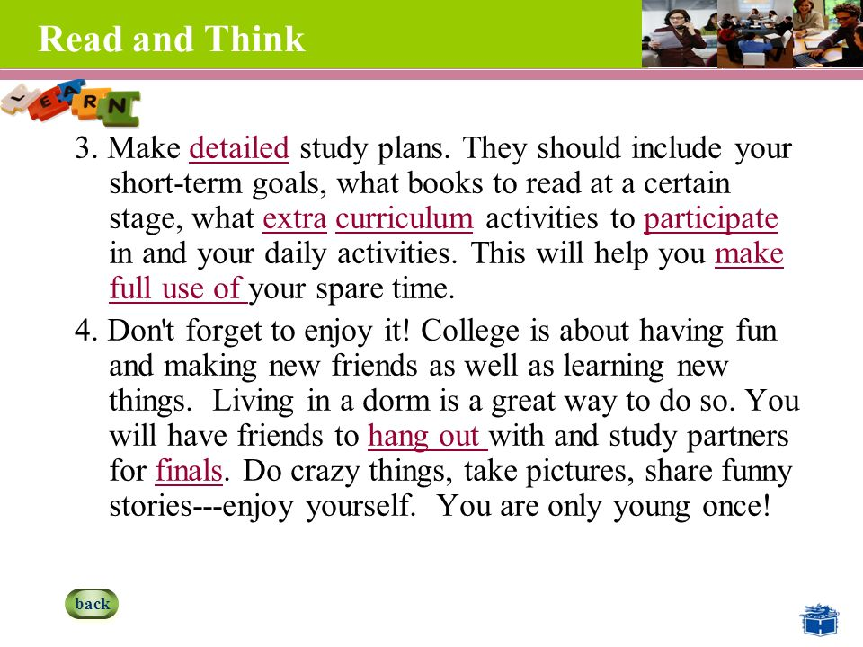 Read and Think 3. Make detailed study plans.