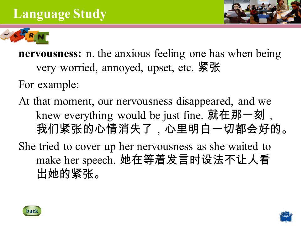 Language Study nervousness: n.