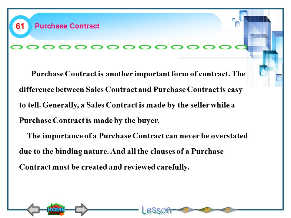 Purchase Contract Purchase Contract is another important form of contract.