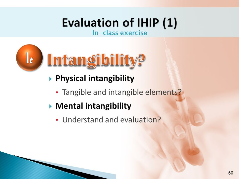  Physical intangibility  Tangible and intangible elements.