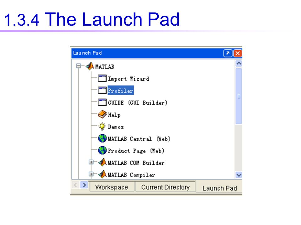 1.3.4 The Launch Pad