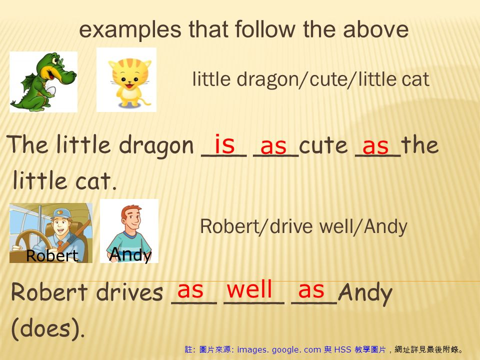 examples that follow the above little dragon/cute/little cat The little dragon ___ ___cute ___the little cat.
