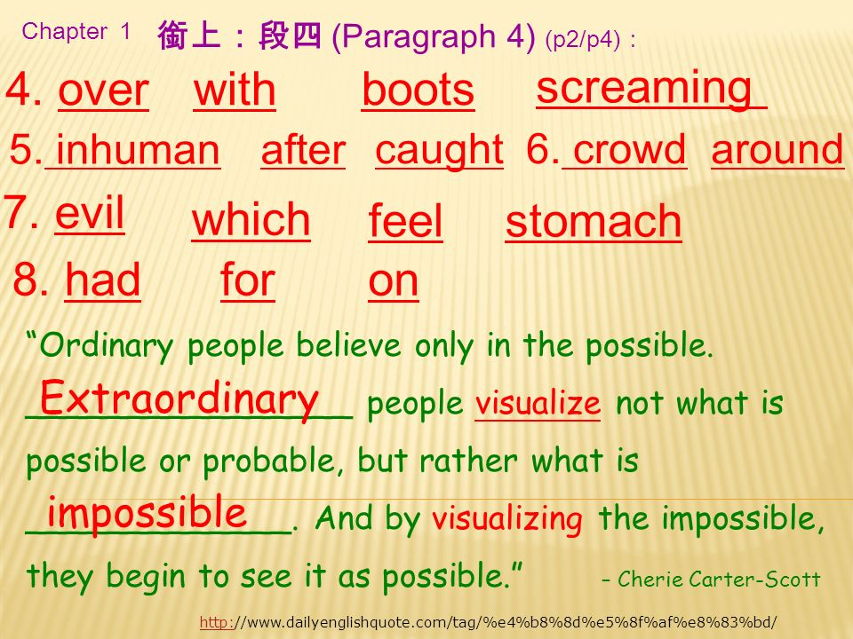 Chapter 1 4. over caught6. crowd 銜上:段四 (Paragraph 4) (p2/p4): withboots after around 7.