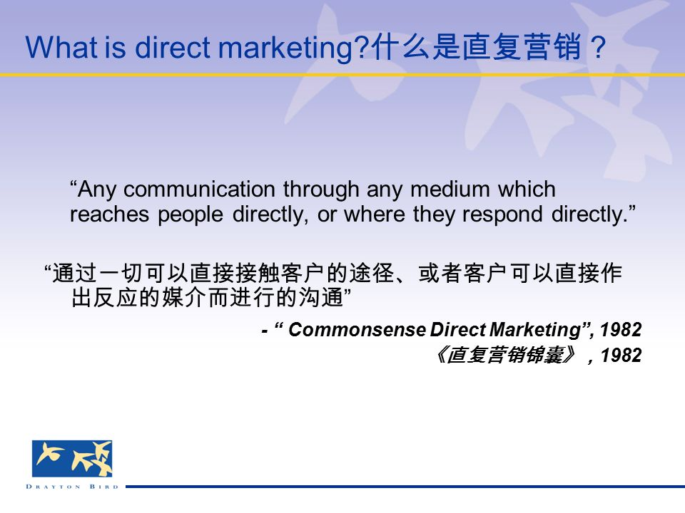 What is direct marketing.