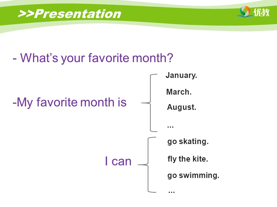 >>Presentation - What's your favorite month. -M-My favorite month is I can go skating....
