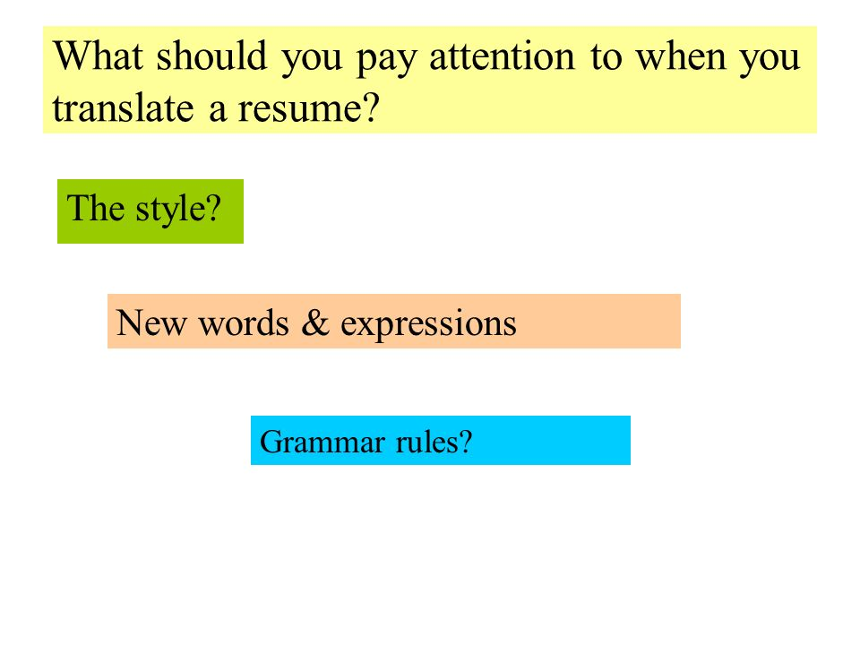 The style. What should you pay attention to when you translate a resume.