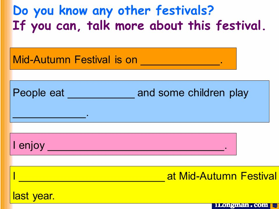 Do you know any other festivals. If you can, talk more about this festival.