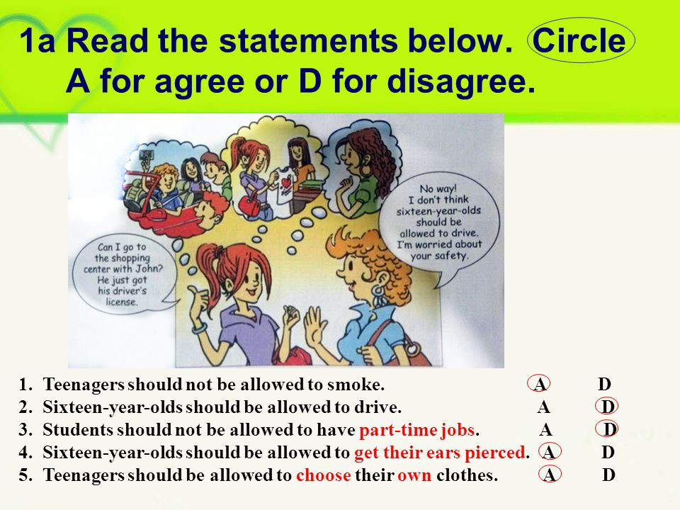 1a Read the statements below. Circle A for agree or D for disagree.