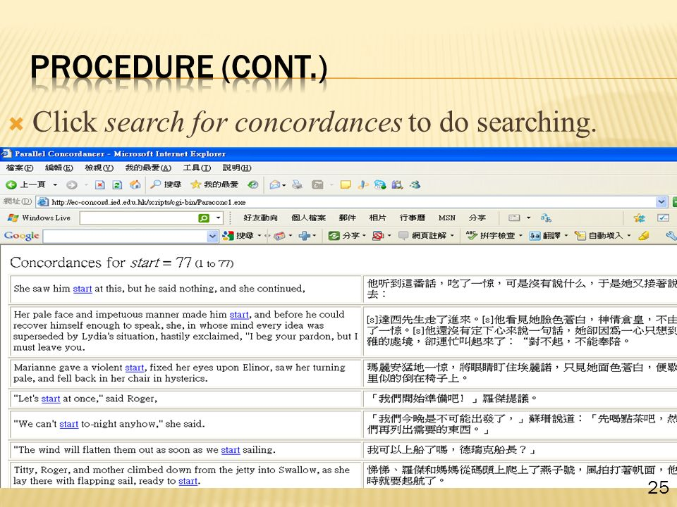  Click search for concordances to do searching. 25