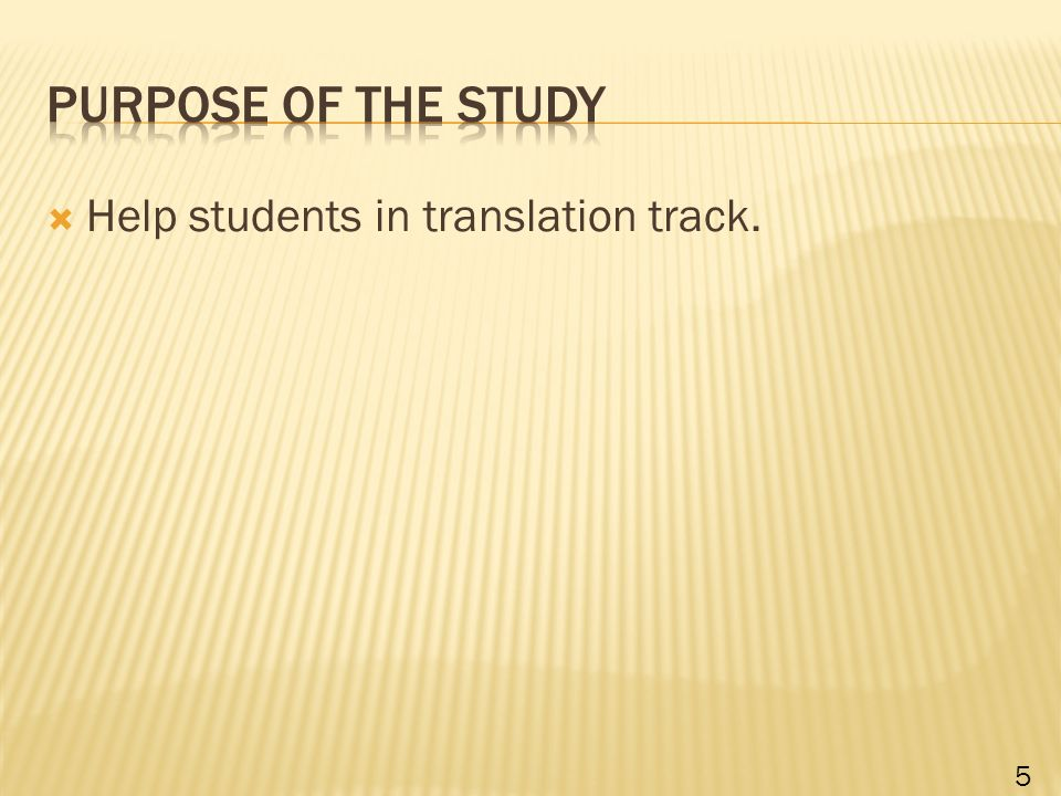  Help students in translation track. 5