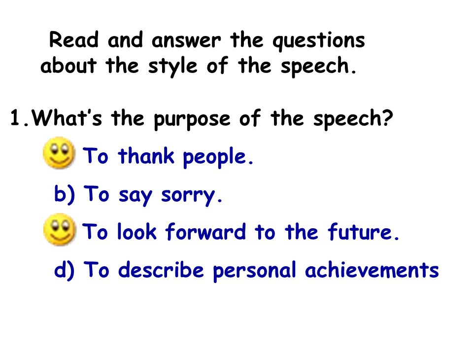 Read and answer the questions about the style of the speech.