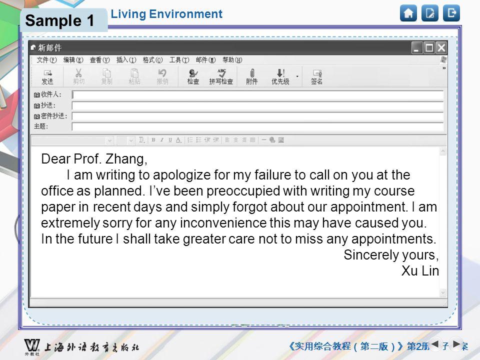 Unit 2 Our Living Environment 《实用综合教程(第二版)》第 2 册电子教案 Sample Dear Prof.