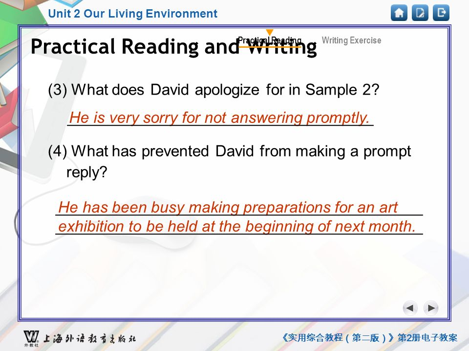 Unit 2 Our Living Environment 《实用综合教程(第二版)》第 2 册电子教案 (3) What does David apologize for in Sample 2.