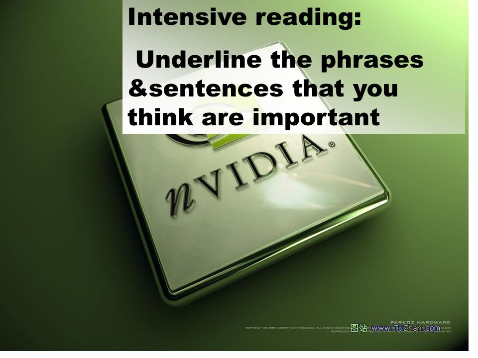 Intensive reading: Underline the phrases &sentences that you think are important