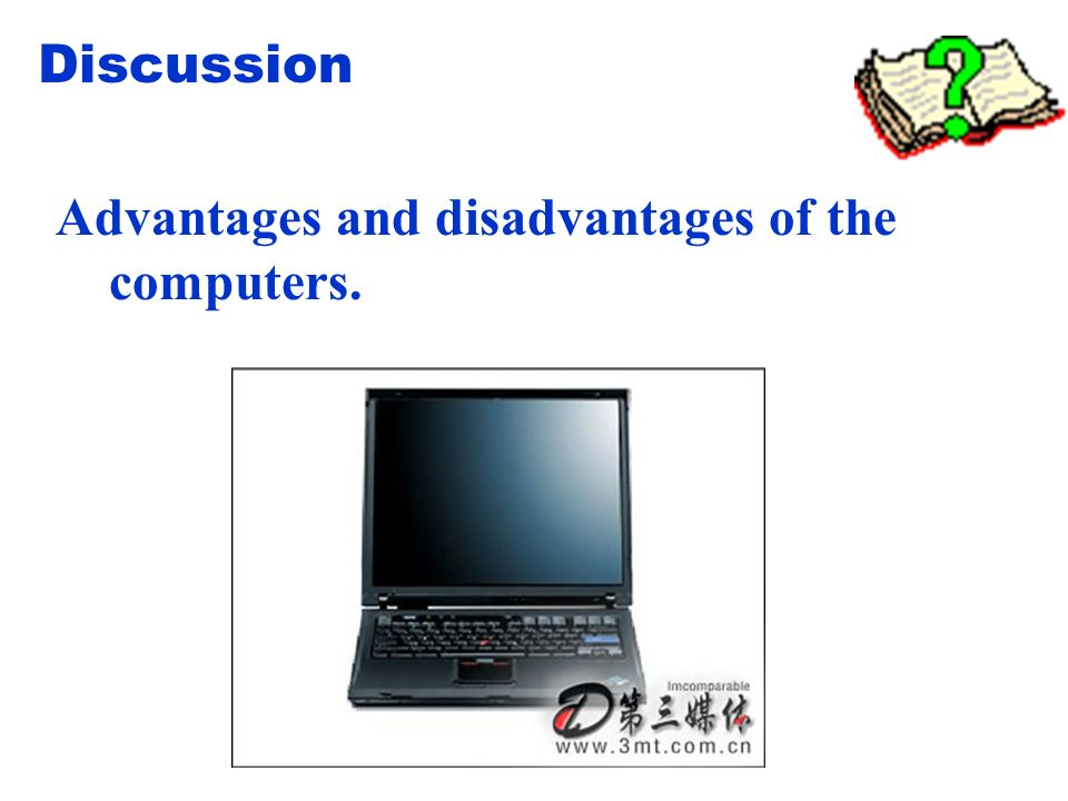 Advantages and disadvantages of the computers. Discussion