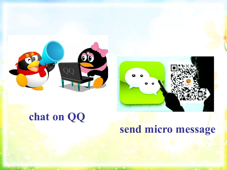 chat on QQ send micro message