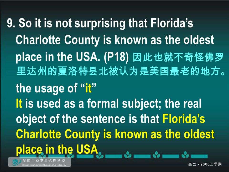 9. So it is not surprising that Florida's Charlotte County is known as the oldest place in the USA.