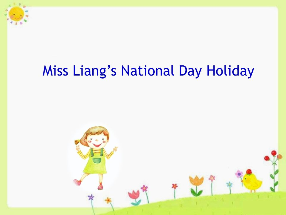 Miss Liang's National Day Holiday