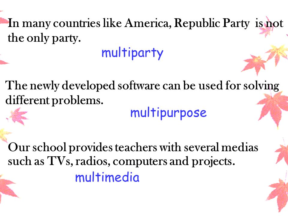 In many countries like America, Republic Party is not the only party.
