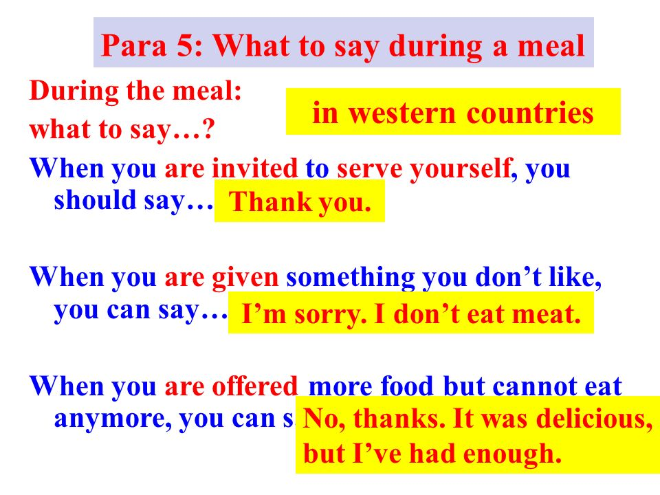 During the meal: what to say….