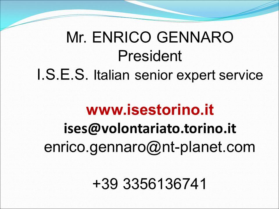 Mr. ENRICO GENNARO President I.S.E.S.