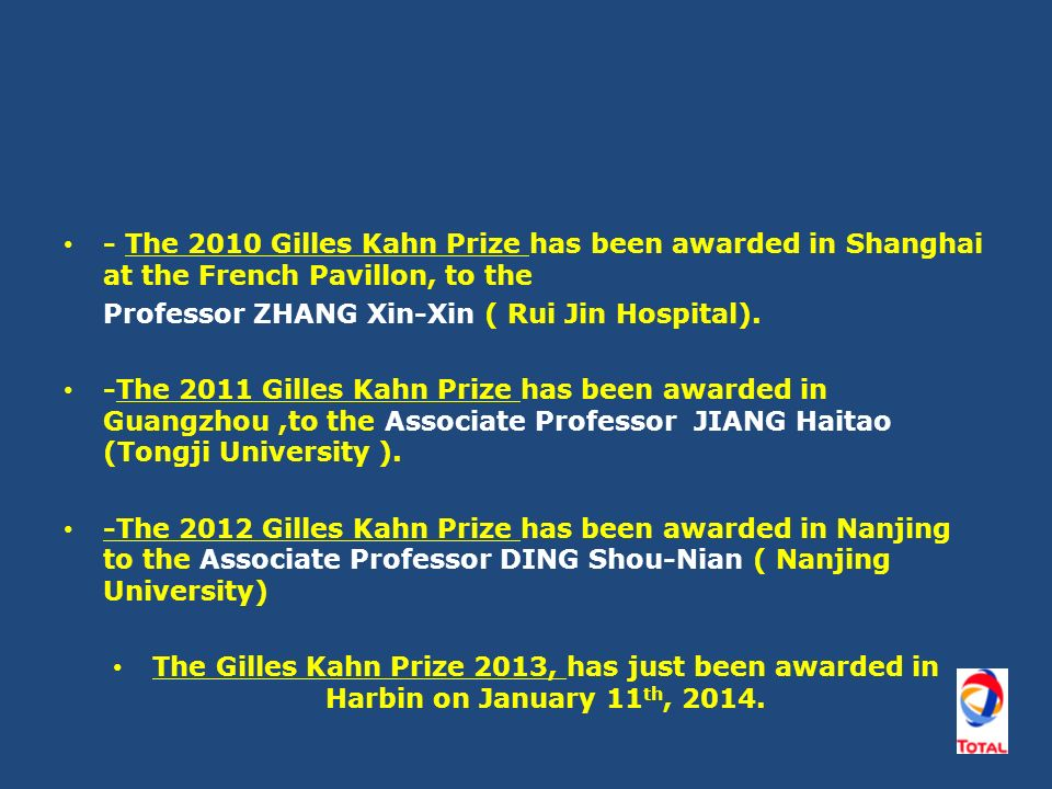 - The 2010 Gilles Kahn Prize has been awarded in Shanghai at the French Pavillon, to the Professor ZHANG Xin-Xin ( Rui Jin Hospital).