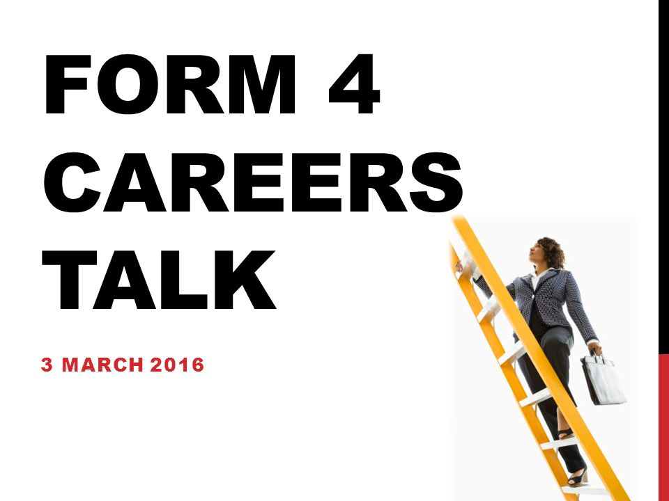 FORM 4 CAREERS TALK 3 MARCH 2016