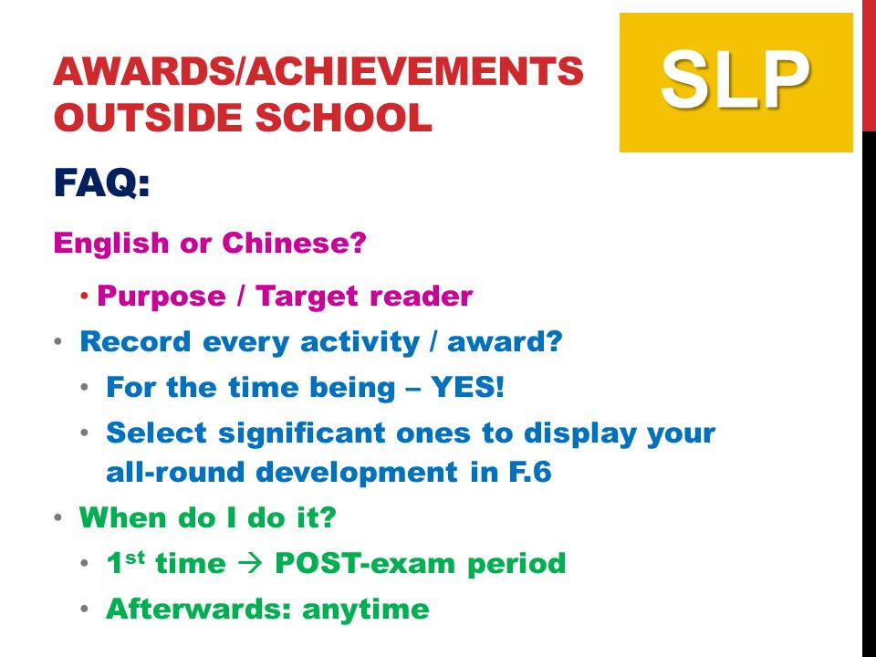 AWARDS/ACHIEVEMENTS OUTSIDE SCHOOL FAQ: English or Chinese.