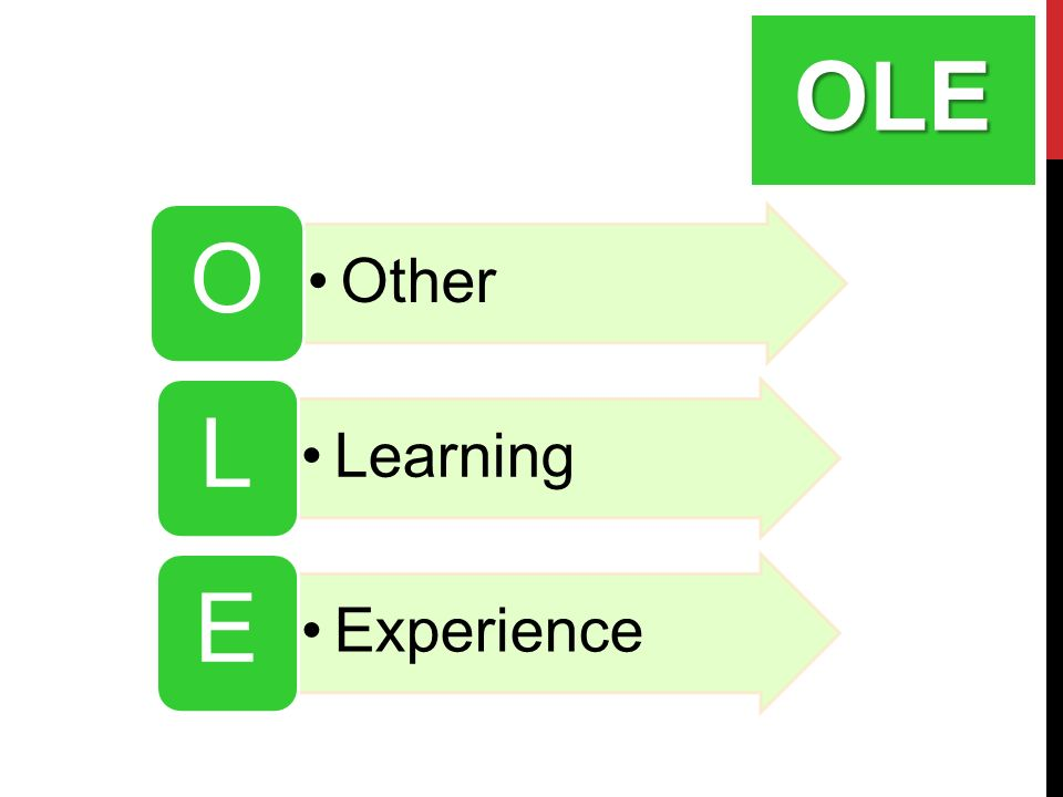 OLE Other O Learning L Experience E