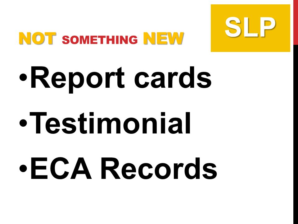 NOTNEW NOT SOMETHING NEW Report cards Testimonial ECA Records SLP