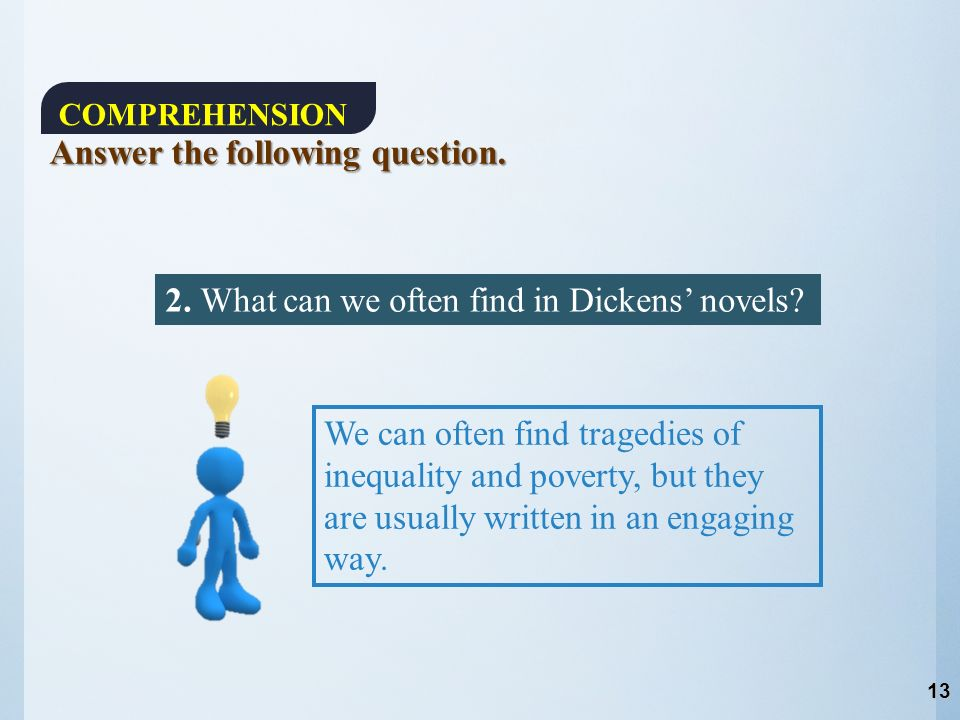 2. What can we often find in Dickens' novels.
