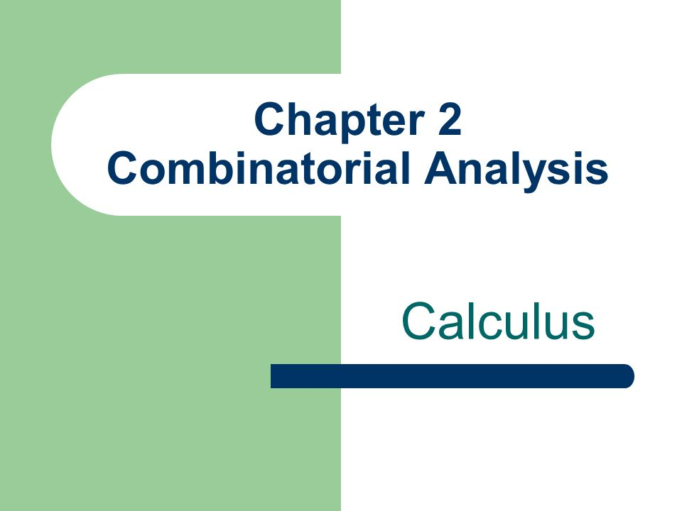 Chapter 2 Combinatorial Analysis Calculus